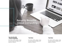 Security Benefits Cloud Computing Ppt Powerpoint Presentation Summary Maker Cpb