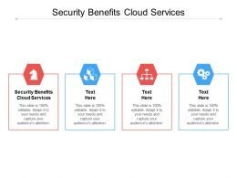 Security Benefits Cloud Services Ppt Powerpoint Presentation Styles Smartart Cpb
