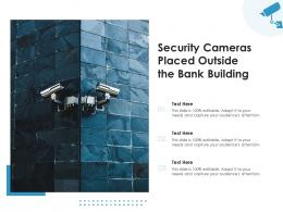 Security Cameras Placed Outside The Bank Building