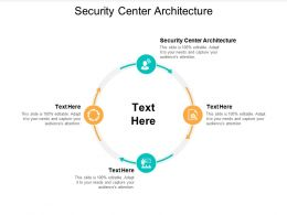 Security Center Architecture Ppt Powerpoint Presentation Gallery Introduction Cpb