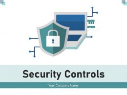 Security Controls Management Cyberattacks Organization Infrastructure Investments