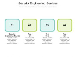 Security Engineering Services Ppt Powerpoint Presentation Layouts Layout Cpb