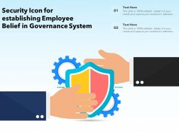 Security Icon For Establishing Employee Belief In Governance System