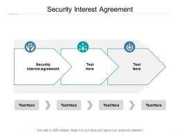 Security Interest Agreement Ppt Powerpoint Presentation Summary Professional Cpb
