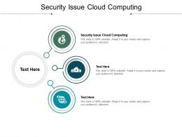 Security Issue Cloud Computing Ppt Powerpoint Presentation Gallery Slides Cpb