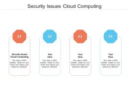 Security Issues Cloud Computing Ppt Powerpoint Presentation Portfolio Infographic Template Cpb