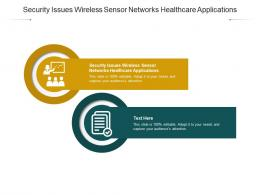 Security Issues Wireless Sensor Networks Healthcare Applications Ppt Powerpoint Presentation Cpb