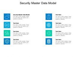 Security Master Data Model Ppt Powerpoint Presentation Icon Design Ideas Cpb