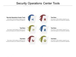 Security Operations Center Tools Ppt Powerpoint Presentation Show Grid Cpb