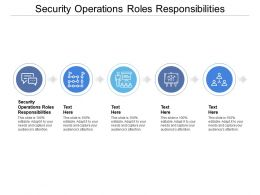 Security Operations Roles Responsibilities Ppt Powerpoint Presentation Portfolio Background Images Cpb