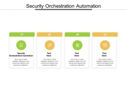 Security Orchestration Automation Ppt Powerpoint Presentation Portfolio Graphics Pictures Cpb