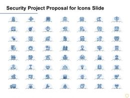 Security Project Proposal For Icons Slide Ppt Powerpoint Presentation Guide