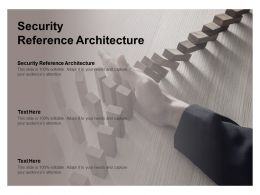 Security Reference Architecture Ppt Powerpoint Presentation Gallery Microsoft Cpb