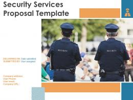 Security Services Proposal Template Powerpoint Presentation Slides