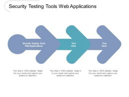 Security Testing Tools Web Applications Ppt Powerpoint Presentation Outline Samples Cpb