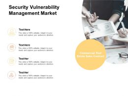 Security Vulnerability Management Market Ppt Powerpoint Presentation Layouts Professional Cpb