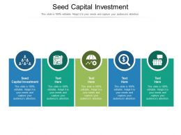 Seed Capital Investment Ppt Powerpoint Presentation Styles Introduction Cpb