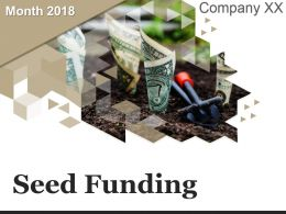 Seed Funding Powerpoint Presentation Slides