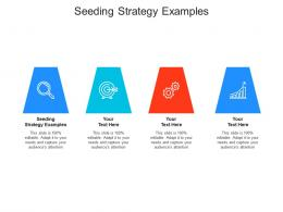 Seeding Strategy Examples Ppt Powerpoint Presentation Summary Designs Download Cpb