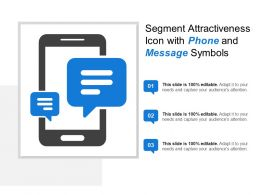 Segment Attractiveness Icon With Phone And Message Symbols