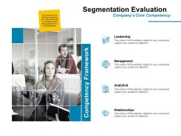 Segmentation Evaluation Leadership Ppt Powerpoint Presentation File Graphics