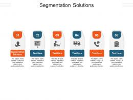 Segmentation Solutions Ppt Powerpoint Presentation Layouts Graphics Pictures Cpb