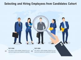 Selecting And Hiring Employees From Candidates Cohort