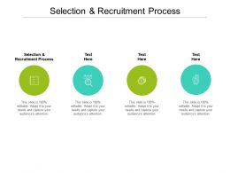 Selection And Recruitment Process Ppt Powerpoint Presentation Professional Display Cpb