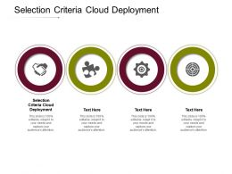 Selection Criteria Cloud Deployment Ppt Powerpoint Presentation Gallery Layout Cpb
