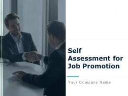 Self Assessment For Job Promotion Powerpoint Presentation Slides