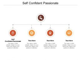 Self Confident Passionate Ppt Powerpoint Presentation Infographic Template Samples Cpb