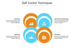 Self Control Techniques Ppt Powerpoint Presentation Summary Visual Aids Cpb