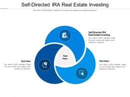 Self Directed Ira Real Estate Investing Ppt Powerpoint Presentation File Icons Cpb