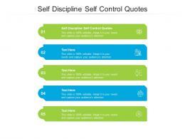 Self Discipline Self Control Quotes Ppt Powerpoint Presentation Portfolio Ideas Cpb