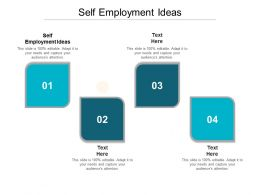 Self Employment Ideas Ppt Powerpoint Presentation Layouts Template Cpb