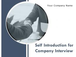 Self Introduction For Company Interview Powerpoint Presentation Slides
