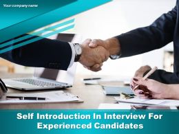 Self Introduction In Interview For Experienced Candidates Powerpoint Presentation Slides