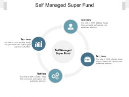 Self Managed Super Fund Ppt Powerpoint Presentation Layouts Templates Cpb