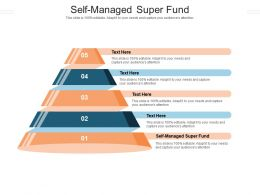 Self Managed Super Fund Ppt Powerpoint Presentation Styles Background Image Cpb