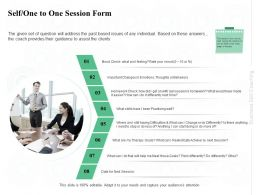 Self One To One Session Form Practising Ppt Powerpoint Presentation Outline Designs Download