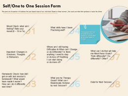 Self One To One Session Form Thoughts Practising Ppt Powerpoint Presentation Files