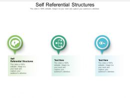 Self Referential Structures Ppt Powerpoint Presentation Inspiration Shapes Cpb