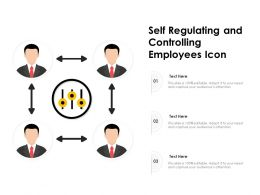 Self Regulating And Controlling Employees Icon