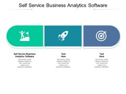 Self Service Business Analytics Software Ppt Powerpoint Presentation File Graphics Example Cpb