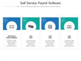 Self Service Payroll Software Ppt Powerpoint Presentation Designs Cpb