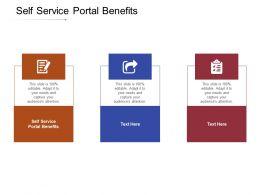 Self Service Portal Benefits Ppt Powerpoint Presentation Infographics Good Cpb