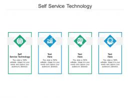 Self Service Technology Ppt Powerpoint Presentation Slides Graphics Download Cpb