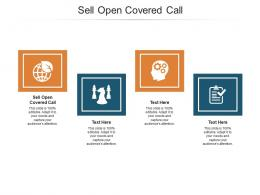Sell Open Covered Call Ppt Powerpoint Presentation File Grid Cpb