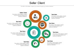 Seller Client Ppt Powerpoint Presentation Summary Graphic Images Cpb