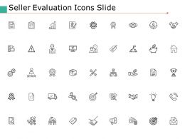 Seller Evaluation Icons Slide Ppt Powerpoint Presentation File Icon
